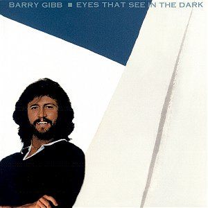 Bee Gees - Eyes That See In The Dark